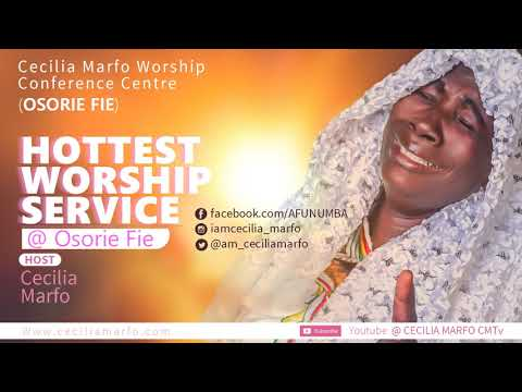 CECILIA MARFO LiVE WORSHIP @OSORIEFIE 10TH MARCH 2017