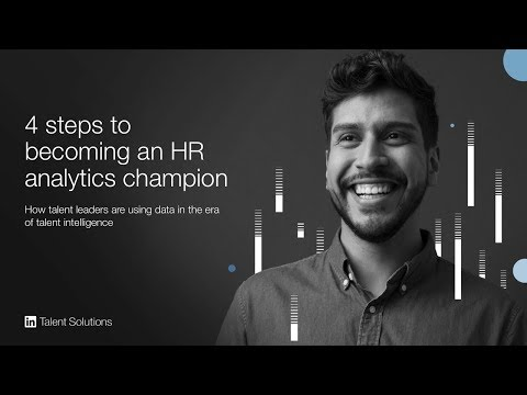 4 Steps to Becoming an HR Analytics Champion