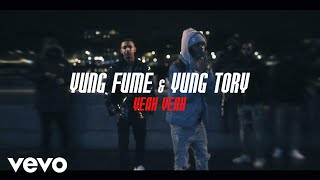 Yung Fume, Yung Tory - Yeah Yeah (Official Music Video)