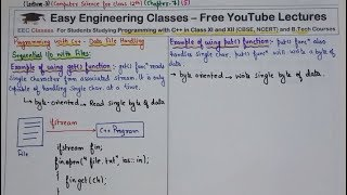 Data File Handling in C++(Hindi) - Lecture 3 - Sequential IO Files - Get(), Put(), getLine()