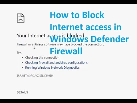 How to block Internet access from the Windows Defender Firewall settings in  Windows 10