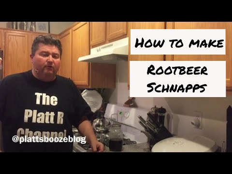 How To Make Rootbeer Schnapps