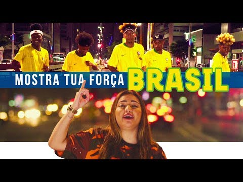 Dani Russo - Mostra Tua Força Brasil Versão Música da Seleção IssoMudaoJogo