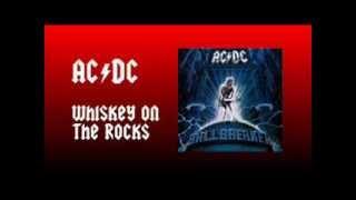 Acdc Whiskey On The Rocks Lyrics