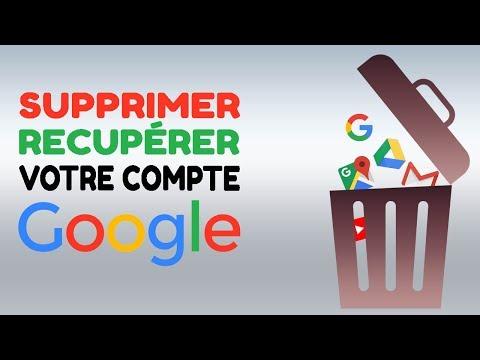 Aide Compte Google : Comment supprimer/récupérer intégralement votre compte