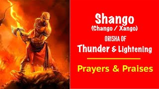Shango Prayers & Praises