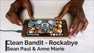 Clean Bandit - Rockabye ft. Sean Paul & Anne Marie | Hibell Remix - (Real Drum App Cover).