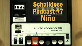 Schalldose Podcast #7: Niño