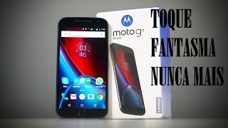 TUTORIAL: COMO RESOLVER O TOQUE FANTASMA DO MOTO G4/PLUS SEM PROGRAMAS!