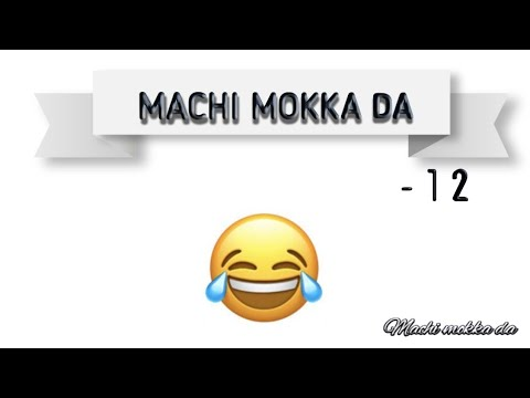Machi mokka da-12 | machi mokka da | Tamil mokka jokes