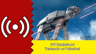 Live Star Wars Battlefront - Testando os Veiculos