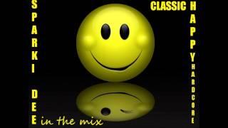 Sparki Dee - Classic 1990s Happy Hardcore Live Mix