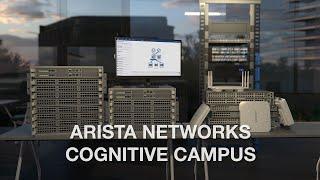 Arista Networks Cognitive Campus