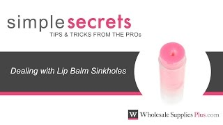 How to Deal with Lip Balm Sinkholes {Simple Secrets}
