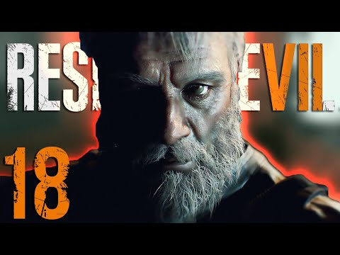 ...WITH MY BEAR HANDS... | Resident Evil 7 - Part 18