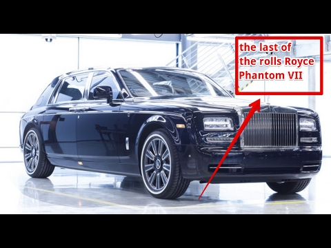 HOT NEW !!! the last of the Rolls Royce Phantom VII
