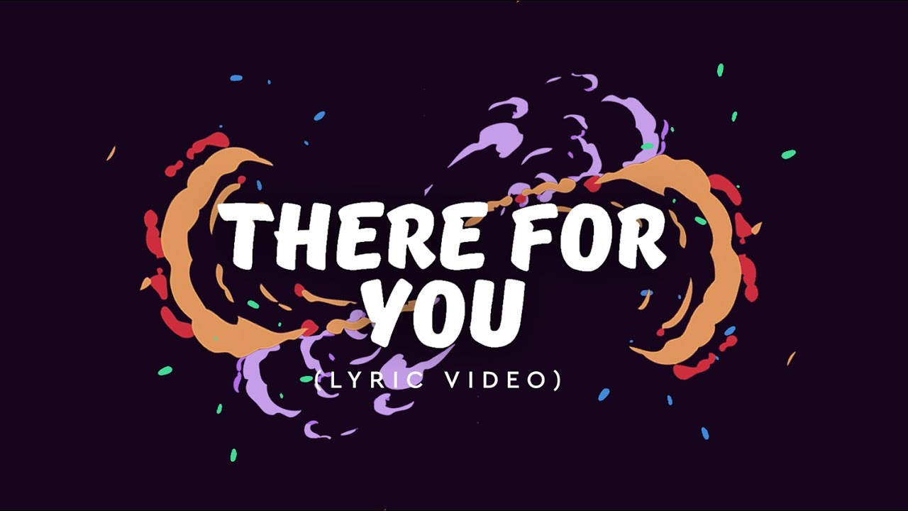 Martin Garrix Troye Sivan There For You Lyric Video Youtube