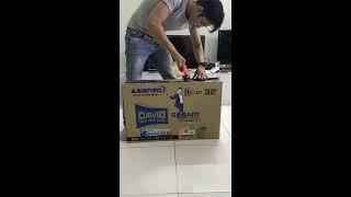 [Nguyễn Quang]mở hộp tivi Asanzo 32 inch smart màn cong model 32CS6000 phần 1