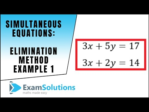 Simultaneous Equations - Elimination Method Example 1 : ExamSolutions