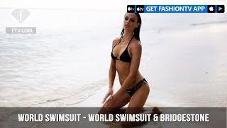 World Swimsuit - World Swimsuit & Bridgestone | FashionTV | FTV