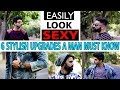 LOOK SEXY with these 6 simple items |How to upgrade your streetstyle indian men's fashion 2018