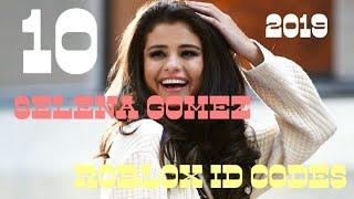 10+ ROBLOX popular music codes/ID(S) *2019* Selena Gomez