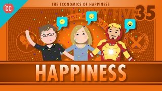 The Economics of Happiness: Crash Course Econ #35