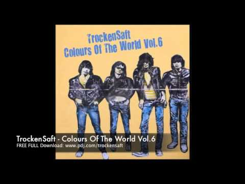 TrockenSaft - Colors Of the World Vol 6