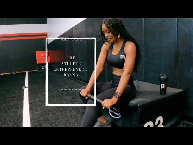 Training is Preparation for Life: Phase 1 Online, The Athlete Entrepreneur Brand