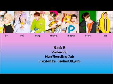 Block B - Yesterday (color coded Han/Rom/Eng) lyrics