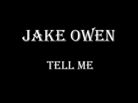 Jake Owen - Tell me
