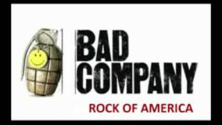 Bad Company - Rock Of America