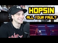 All Your Fault Hopsin