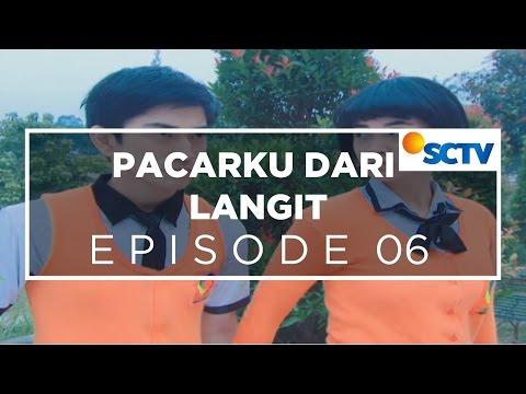 Pacarku Dari Langit - Episode 06