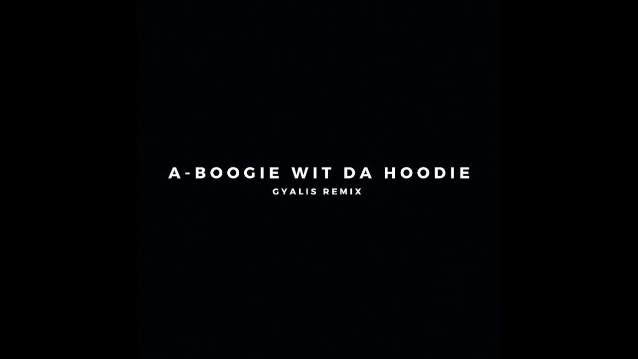 A Boogie Wit da Hoodie - Gyalis (Remix)