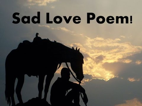 Sad Love Poem Missing Her Youtube