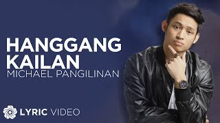 Michael Pangilinan Hanggang Kailan Official Lyric Video