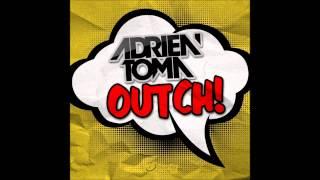 Adrien Toma - Outch! (Original Mix)