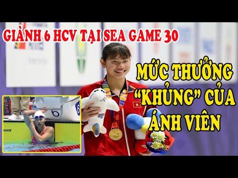 VĐV ÁNH VIÊN được thưởng bao nhiêu sau khi giành 6 HCV SEA Games 30