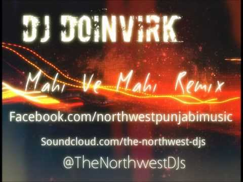 DJ DoinVIRK-Mahi Ve Mahi Remix