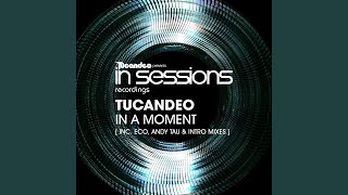 In A Moment (Intro Mix)