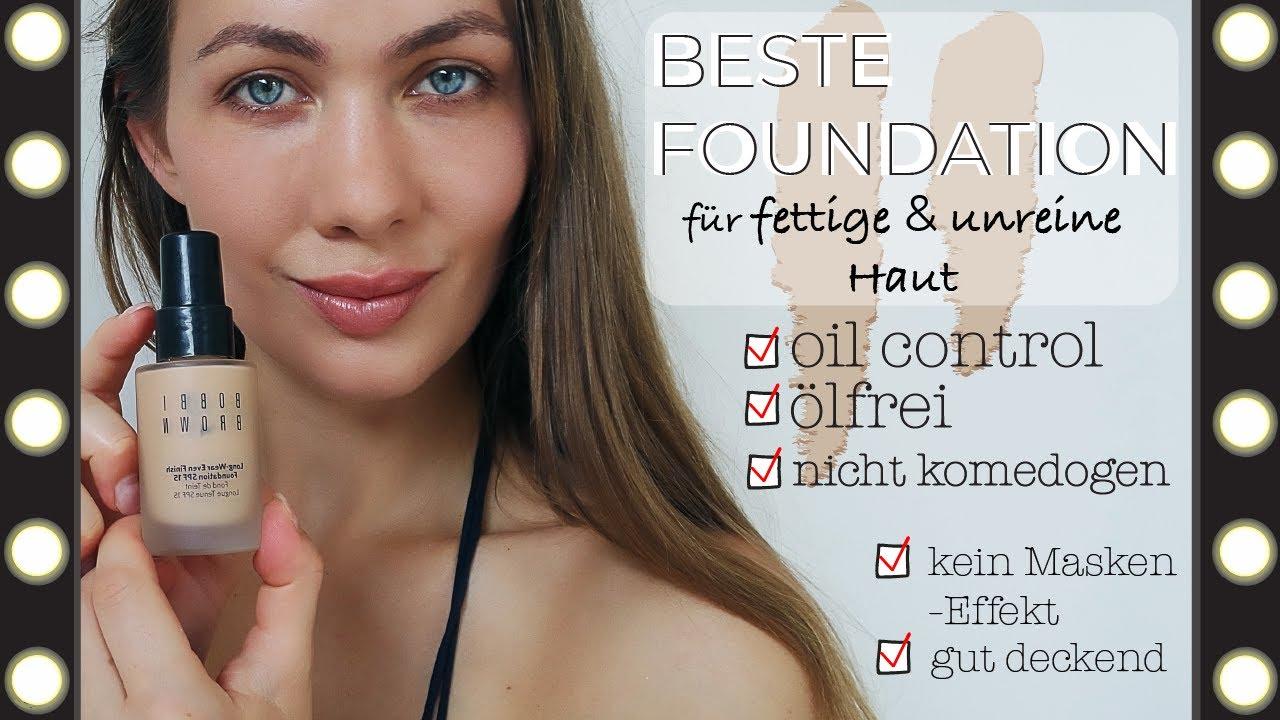 Bestes Make Up Für Fettige Unreine Haut Verursacht Keine