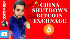 Cryptocurrency - China Shut down Local Bitcoin Exchanges| BTCC | OKCOIN| future in China? Find Out