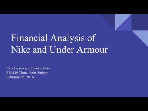 FIN139 Nike/Under Armour Financial Analysis