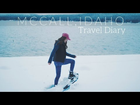 McCall, Idaho Winter Travel Diary!
