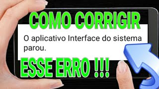 Como Corrigir Erro Aplicativo Interface Do Sistema