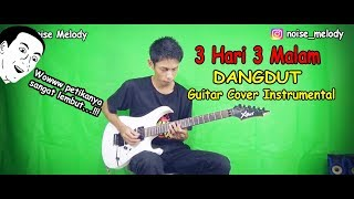 Download lagu 3 Hari 3 Malam l Dangdut Guitar Cover Instrument By:Hendar l