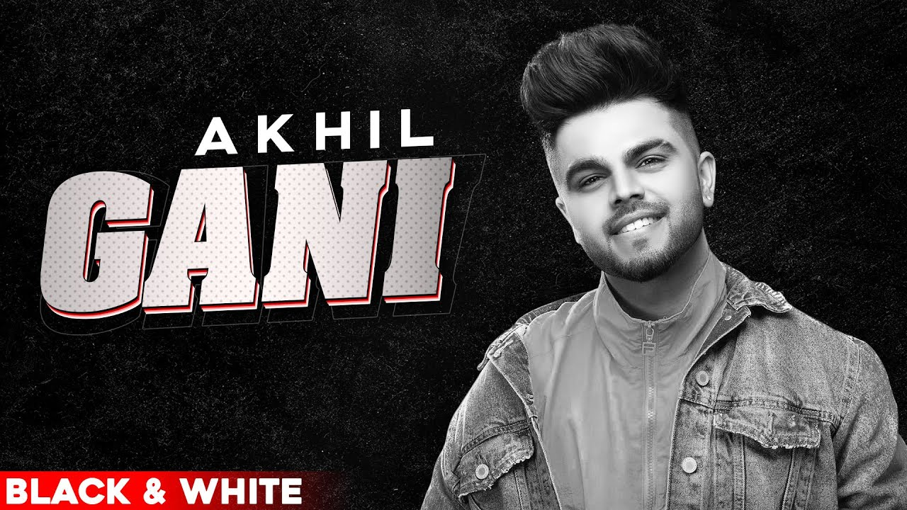 Gani (Official B&W Video)   Akhil Feat Manni Sandhu   Latest Punjabi Songs 2020   Speed Records