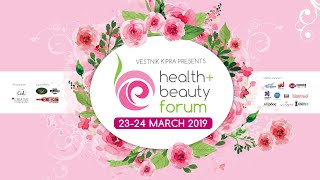 Health&Beauty Forum 2019. 23 March Highlights