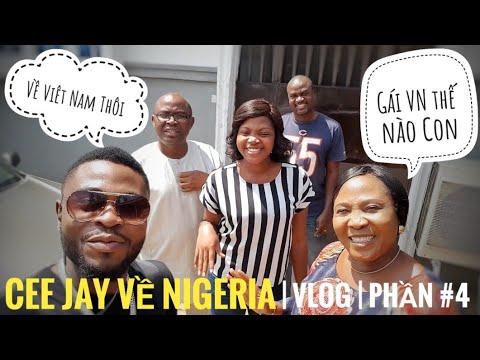VLOG - PHẦN #4 - Cee Jay Đi Về Nigeria | CEE JAY OFFICIAL